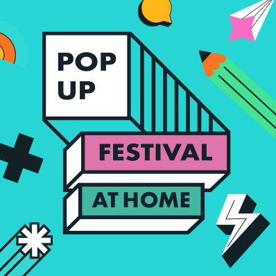 Pop Up Festival at Home